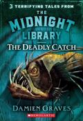 The Deadly Catch (Midnight Library Series #8)
