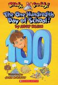 The 100th Day of School (Ready, Freddy! Series #13)