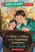 The Nina, the Pinta, and the Vanishing Treasure (Alec Flint Series #1)