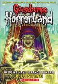 Help! We Have Strange Powers! (Goosebumps HorrorLand Series #10)