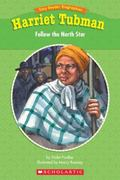 Harriet Tubman Follow the North Star