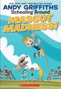 Mascot Madness! (Schooling Around Series #3)