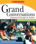 Grand Conversations Literature Groups in Action