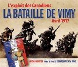 La Bataille de Vimy Avril 1917: L'Exploit Des Canadiens (French Edition)
