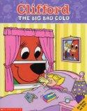 THE BIG BAD COLD (CLIFFORD)