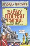 The Barmy British Empire (Horrible Histories)