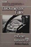 Buckminster Fuller: At home in the universe (A Delta book)