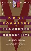 Slaughterhouse-Five or the Children's Crusade A Duty Dance With Death