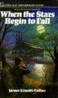 When the Stars Begin to Fall - James Lincoln Collier - Mass Market Paperback