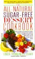All-Natural Sugar-Free Dessert Cookbook