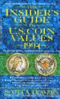 Insider's Guide to U.S. Coin Values 1994