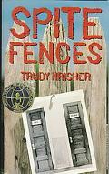 Spite Fences