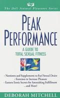 Peak Performance: A Guide to Total Sexual Fitness - Deborah Mitchell - Paperback