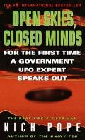 Open Skies, Closed Minds For the First Time a Government Ufo Expert Speaks Out