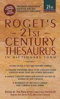 Roget's 21st Century Thesaurus The Essential Reference for Home, School, or Office