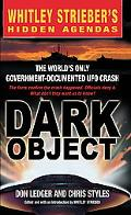 Dark Object The World's Only Government-Documented Ufo Crash