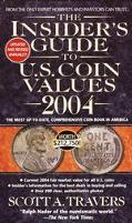 Insider's Guide to U.S. Coin Values 2004