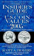 Insider's Guide to U.S. Coin Values 2005