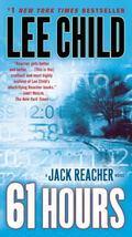 61 Hours: A Reacher Novel (Reacher Series)