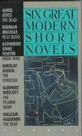 Six Great Modern Short Novels