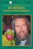 The Story of Jim Henson, Creator of the Muppets (Dell Yearling Biographies)