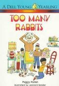 Too Many Rabbits - Peggy Parish - Paperback