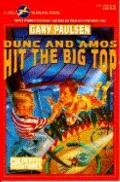 Dunc and Amos Hit the Big Top (Culpepper Adventures Series #9)