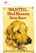 Wanted... Mud Blossom