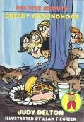 Greedy Groundhogs (Pee Wee Scouts Series #22)