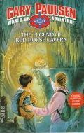 The Legend of the Red Horse Cavern (Gary Paulsen's World of Adventure Series) - Gary Paulsen...