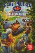 The Rock Jockeys (Gary Paulsen's World of Adventure Series)