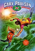 Skydive! (Gary Paulsen's World of Adventure Series)