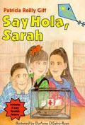 Say Hola, Sarah - Patricia Reilly Giff - Paperback