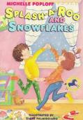 Splash-A-Roo and Snowflakes