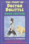 Story of Doctor Dolittle Being the History of His Peculiar Life at Home and Astonishing Adve...