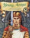 Young Arthur - Robert D. San Souci