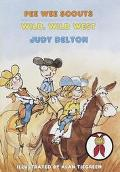 Wild, Wild West (Pee Wee Scouts Series #37)