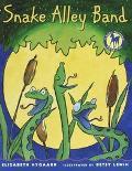 Snake Alley Band - Elizabeth Nygaard - Paperback
