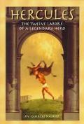Hercules: The Twelve Labors of a Legendary Hero - Georges Moroz