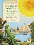 Lizard and the Sun/LA Lagartija Y El Sol A Folktale in English and Spanish