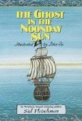 The Ghost of the Noonday Sun - Sid Fleischman - Paperback