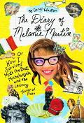 Diary of Melanie Martin Or How I Survived Matt the Brat, Michelangelo, and the Leaning Tower...
