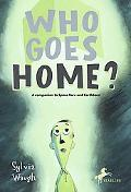 Who Goes Home