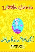 Little Genie Make a Wish!