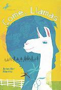 Come, Llamas