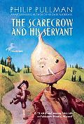 Scarecrow and His Servant