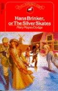 Hans Brinker,or the Silver Skates