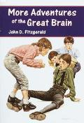 More Adventures of the Great Brain (The Great Brain Series #2) - John D. Fitzgerald - Paperback