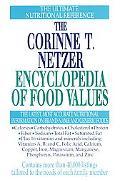 Corinne T. Netzer Encyclopedia of Food Values
