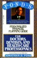 Financial Planning Guide for Doctors, Dentists and Health Care Professionals - Jonathan D. P...